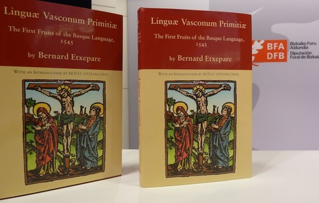 Linguae Vasconum Primitiae: The First Fruits of the Basque Language, 1545
