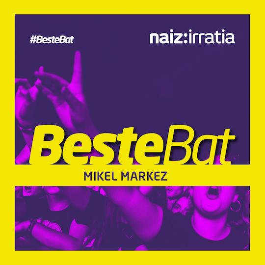 Mikel Markez- Beste Bat